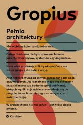 Pełnia architektury - Walter Gropius | mała okładka