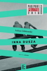 Inna dusza - Łukasz Orbitowski | mała okładka
