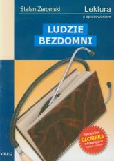Ludzie bezdomni Wydanie z opracowaniem - Stefan Żeromski | mała okładka