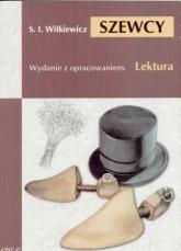 Szewcy Lektura z opracowaniem - Ignacy Witkiewicz | mała okładka