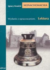 Monachomachia Wydanie z opracowaniem - Ignacy Krasicki | mała okładka
