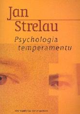 Psychologia temperamentu - Jan Strelau | mała okładka