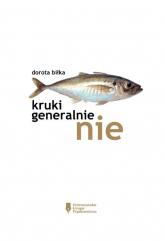 Kruki Generalnie Nie - Danuta Biłka | mała okładka