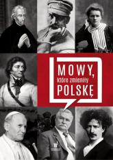 Słowa, które zmieniły Polskę - zbiorowa Praca | mała okładka