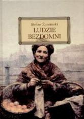 Ludzie bezdomni - Stefan Żeromski | mała okładka