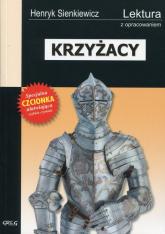 Krzyżacy Wydanie z opracowaniem - Henryk Sienkiewicz | mała okładka