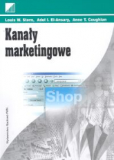Kanały marketingowe - Stern Louis W., El-Ansary Adel I., Coughlan A | mała okładka
