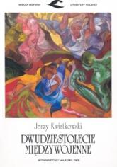 Dwudziestolecie międzywojenne - Jerzy Kwiatkowski | mała okładka