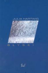 Błyski - Julia Hartwig | mała okładka