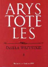 Dzieła wszystkie Tom 3 - Arystoteles | mała okładka