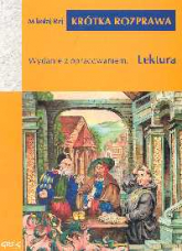 Krótka rozprawa między Panem, Wójtem i Plebanem Wydanie z opracowaniem - Mikołaj Rej | mała okładka