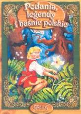 Podania legendy i baśnie polskie -  | mała okładka