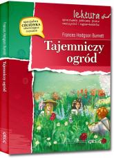 Tajemniczy ogród Lektura z opracowaniem - Burnett Frances Hodgson   mała okładka