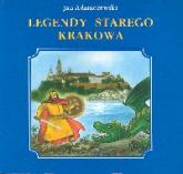 Legendy starego Krakowa - Jan Adamczewski | mała okładka