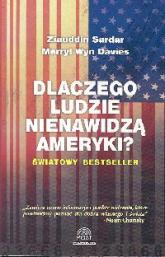 Dlaczego ludzie nienawidzą Ameryki - Sardar Ziauddin, Davies Merryl Wyn | mała okładka