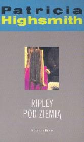 Ripley pod ziemią - Patricia Highsmith   mała okładka