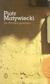 Ta chmura powraca - Piotr Matywiecki | mała okładka