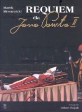Requiem dla Jana Pawła II - Marek Skwarnicki | mała okładka