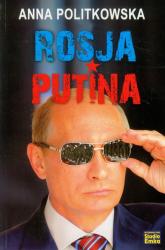 Rosja Putina - Anna Politkowska | mała okładka