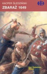 Zbaraż 1649 - Kacper Śledziński | mała okładka