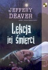 Lekcja jej śmierci - Jeffery Deaver | mała okładka