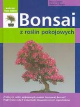 Bonsai z roślin pokojowych - Stahl Horst, Ruger Helmut | mała okładka