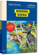 Wierna rzeka Wydanie z opracowaniem - Stefan Żeromski | mała okładka