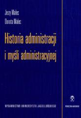 Historia administracji i myśli administracyjnej - Malec Jerzy, Malec Dorota | mała okładka