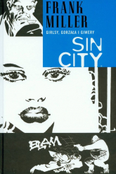 Sin City Girlsy gorzała i giwery Tom 6 - Frank Miller | mała okładka