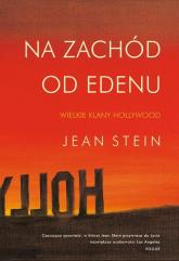 Na zachód od Edenu - Jean Stein   mała okładka