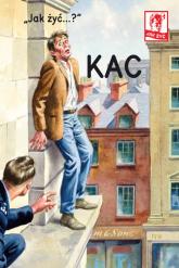 Jak żyć Kac - J.A.Hazeley, J.P. Morris | mała okładka