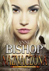 Naznaczona Inni – tom 4 - Anne Bishop | mała okładka