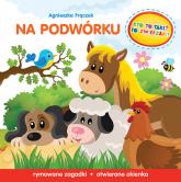 Kto to taki To zwierzaki Na podwórku - Agnieszka Frączek | mała okładka