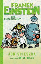Franek Einstein i pas ewolucyjny - Jon Scieszka | mała okładka