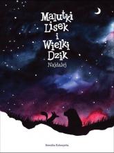 Malutki Lisek i Wielki Dzik Najdalej Tom 2 - Berenika Kołomycka | mała okładka