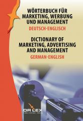 Dictionary of Marketing Advertising and Management German-English Wörterbuch für Marketing, Werbung und Management Deutsch-Englisch - Piotr Kapusta | mała okładka
