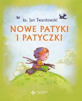 Nowe patyki i patyczki - Jan Twardowski | mała okładka