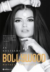 Za kulisami Bollywood - Natalia Janoszek   mała okładka