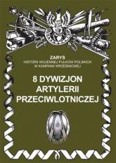 8 dywizjon artylerii przeciwlotniczej - Przemysław Dymek | mała okładka
