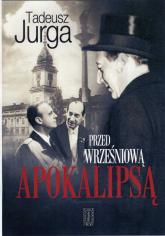 Przed wrześniową apokalipsą - Tadeusz Jurga | mała okładka