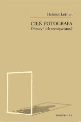 Cień fotografa Obrazy i ich rzeczywistość - Helmut Lethen | mała okładka
