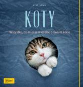 Koty Wszystko, co posiadacze kotów wiedzieć muszą - Ludwig Gerd   mała okładka