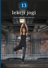 13 lekcji jogi - Agnieszka Passendorfer | mała okładka