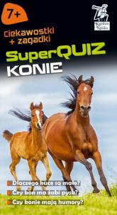 Kapitan Nauka SuperQuiz Konie - Małgorzata Domino | mała okładka