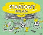 Stadiony świata - Joanna Bachanek   mała okładka