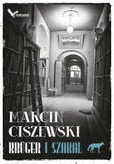 Krüger i Szakal Tom 1 - Marcin Ciszewski | mała okładka