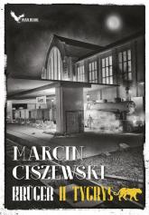 Krüger II Tygrys Tom 2 - Marcin Ciszewski | mała okładka