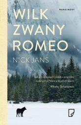 Wilk zwany Romeo - Nick Jans   mała okładka