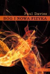 Bóg i nowa fizyka - Paul Davies | mała okładka