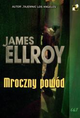 Mroczny powód - James Ellroy | mała okładka